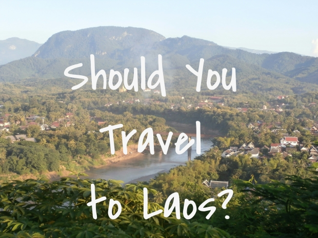 Should you travel to Laos?