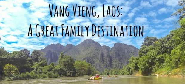 Vang Vieng is a Great Family Destination